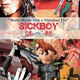 Sickboy - Shake Hands With A Clenched Fist