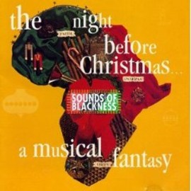 Sounds Of Blackness - Night Before Christmas