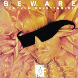 Afrika Bambaataa - Beware: Funk Is Everywhere