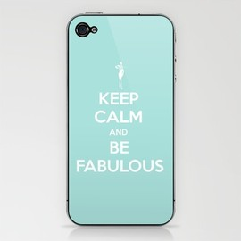 Keep Calm and be Fabulous iPhone & iPod Skin - Keep Calm and be Fabulous iPhone & iPod Skin