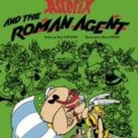 Rene Goscinny - Asterix and the Roman Agent
