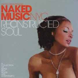 Naked Music - Reconstructed Soul