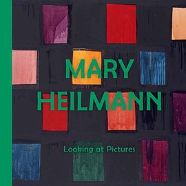 Mary Heilmann - Looking at Pictures