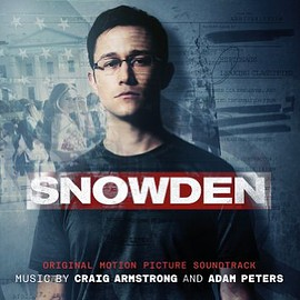 Craig Armstrong, Adam Peters - Snowden: Original Moition Picture Soundtrack