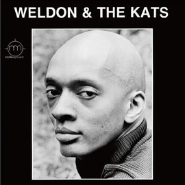 Weldon Irvine - And The Kats