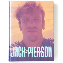 Jack Pierson - All of a sudden (Hard Cover)