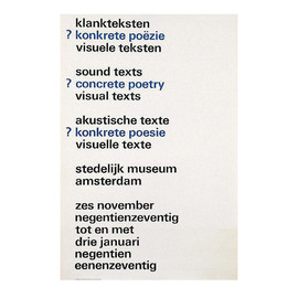 Wim Crouwel - Exhibition poster for Sound Texts / Concrete Poetry / Visual Texts