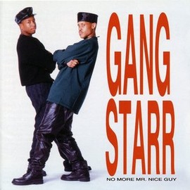 Gang Starr - No More Mr.Niceguy