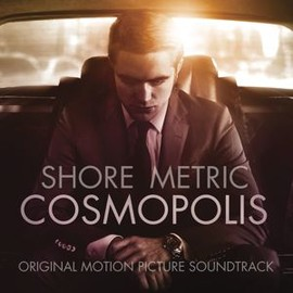 Howard Shore, METRIC - Cosmopolis: Original Motion Picture Soundtrack