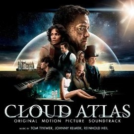 Tom Tykwer, Johnny Klimek, Reinhold Heil - Cloud Atlas: Original Motion Picture Soundtrack