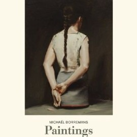 Michael Borremans - Michael Borremans: Paintings