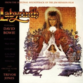 David Bowie - Labyrinth: From The Original Soundtrack Of The Jim Henson Film