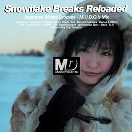 M.u.D.o. - Snowflake Breaks - Reloaded -