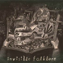 V.A. - Invisible Folklore