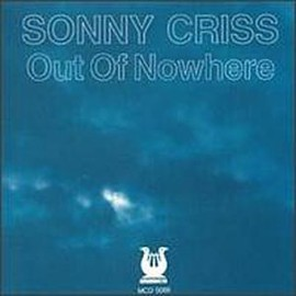 sonny criss - Out of Nowhere