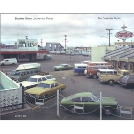 Stephen Shore - Uncommon Places: The Complete Works