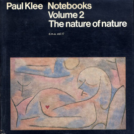 Paul Klee - Paul Klee Notebooks Volume2 The neture of nature