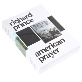 Richard Prince - American Prayer