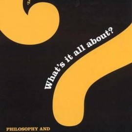 Julian Baggini - What's it All About?: Philosophy and the Meaning of Life