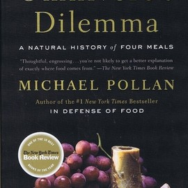 Michael Pollan - 雑食動物のジレンマ─ある4つの食事の自然史(The Omnivore's Dilemma: A Natural History of Four Meals)