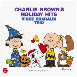 Vince Guaraldi Trio - Charlie Brown's Holiday Hits
