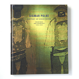 Sigmar Polke - History of Everything Paintings and Drawings 1998-2003