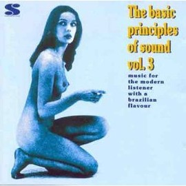 V.A. - The Basic Principles Of Sound Volume 3 / V.A.(Deodato , Don Um Romano, João Donato, etc)