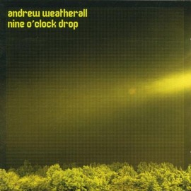 Andrew Weatherall - Andrew Weatherall 9'o'clock...
