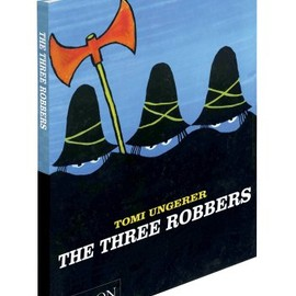 Tomi Ungeler - The Three Robbers