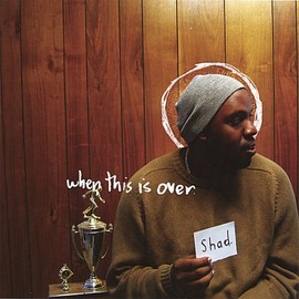 shad - When This Is Over [Import]