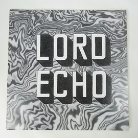 "Lord Echo - Lord Echo ""Melodies"" sampler e.p."