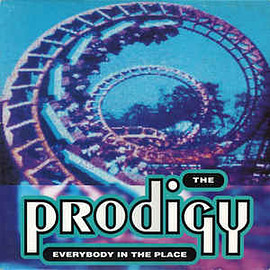 The Prodigy - Everybody In The Place
