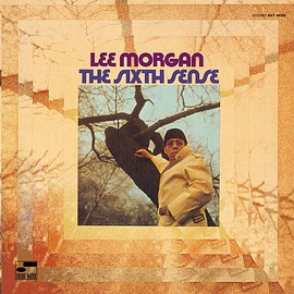 Lee Morgan - The Sixth Sense
