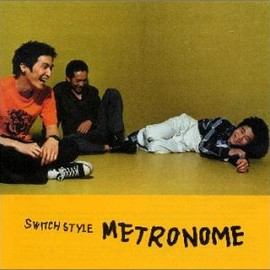 switch style - METRONOME
