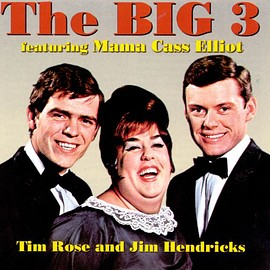 big 3 - Featuring Mama Cass Elliot