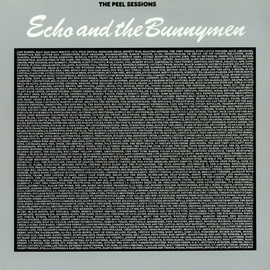 Echo & The Bunnymen - The Peel Sessions