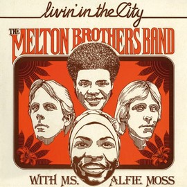 The Melton Brothers Band - Livin' in the City