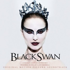 Clint Mansell - BLACK SWAN: Original Motion Picture Soundtrack