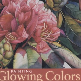 Penny Soto - Painting Glowing Colors in Watercolor [Hardcover]