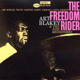 Art Blakey & The Jazz Messengers - The Freedom Rider