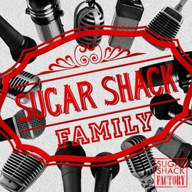 SUGAR SHACK FAMILY - SUGAR SHACK FACTORY