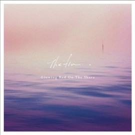 the fin - Glowing Red On The Shore EP