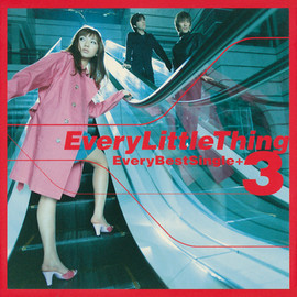 Every Little Thing - Every Best Single+3