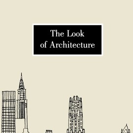 Witold Rybczynski - The Look of Architecture