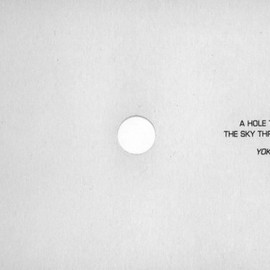Yoko Ono - A hole to see the sky through, 1971