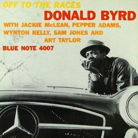 Donald Byrd - OFF THE RACES