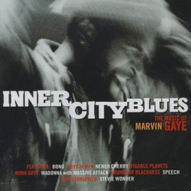 Various Artists - Inner City Blues (Marvin Gaye Tribute)