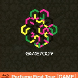 Perfume - 【Blu-ray】Perfume First Tour『GAME』