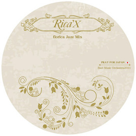RICA'X - florica Jazz Mix (mixed By RICA'X)