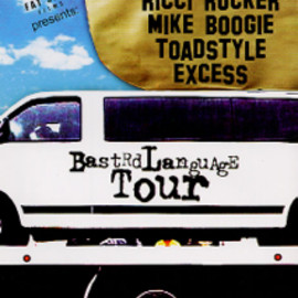 D-Styles, Ricci Rucker, Mike Boogie, Toadstyle & Excess - Bastrd Language Tour